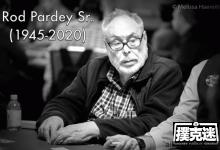 两届WSOP金手链得主Rod Pardey逝世-蜗牛扑克官方-GG扑克