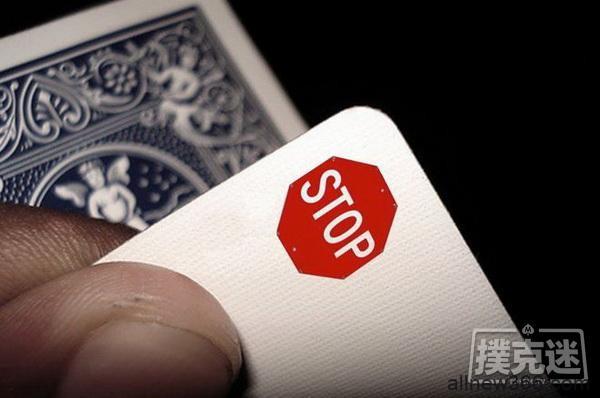 德州扑克别忘了观察停止信号!