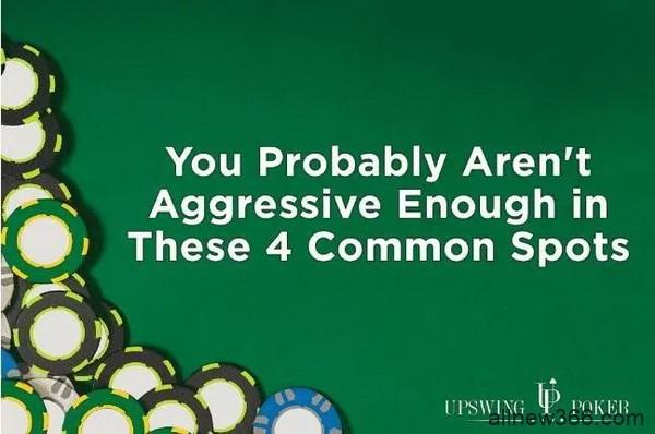 德州扑克你可能在这四种常见场合打得不够凶