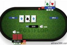 德州扑克你必须了解的翻后优势-蜗牛扑克官方-GG扑克