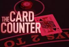 新扑克电影《The Card Counter》将于9月上映-蜗牛扑克官方-GG扑克