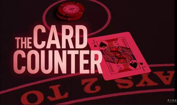 新扑克电影《The Card Counter》将于9月上映